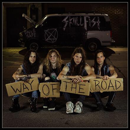 WAY OF THE ROAD/SKULL FIST '80年代回帰型のヘヴィ・メタルを変わらず元気にプレイする3rd新作