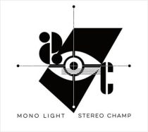 STEREO CHAMP - MONO LIGHT