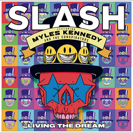 LIVING THE DREAM/SLASH FEATURING MYLES KENNEDY AND THE CONSPIRATORS 史上最高の泣きと歌心