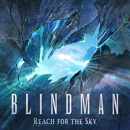 REACH FOR THE SKY/BLINDMAN ブラインドマンらしいメロディアスなハード・ロック