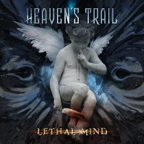 HEAVEN'S TRAIL - LETHAL MIND
