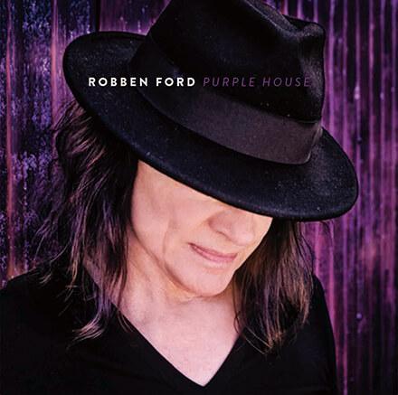 PURPLE HOUSE/ROBBEN FORD よりパワフルな音像と多彩さを見せるブルース作品