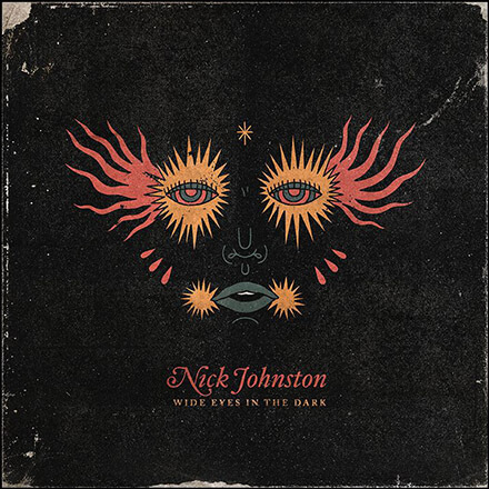 NICK JOHNSTON - WIDE EYES IN THE DARK